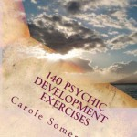 140 Psychic Development Exercises: Learn to be Psychic